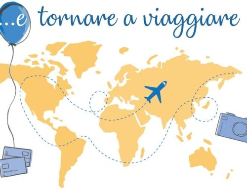 …e tornare a viaggiare !!!